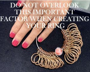 Don't overlook this important factor when creating your ring!